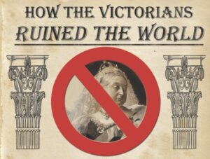 HOW THE VICTORIANS