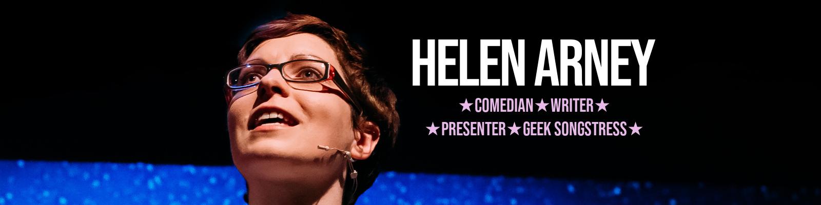 Helen Arney: Comedian. Writer. Presenter. Geek Songstress.